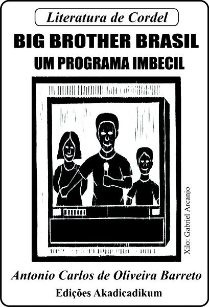 cordel-do-bbb-10-um-programa-imbecil-da-tv-globo